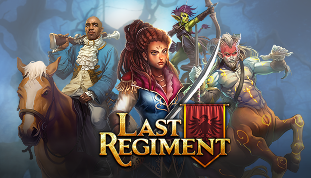Last Regiment Patch Update (8/13/19) – Another One